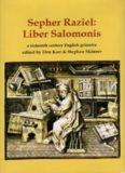 Sepher Raziel: A Sixteenth Century English Grimoire
