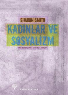 Kadınlar ve Sosyalizm - Sharon Smith