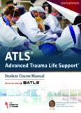 ATLS - Advanced Trauma Life Support - Student Course Manual