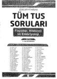 Tüm Tus Soruları Fizyoloji Histoloji Embriyoloji