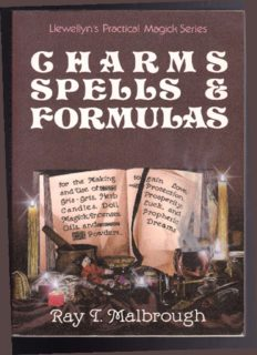 Charms, Spells, and Formulas (Llewellyn's Practical Magick)