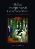 Skilled Interpersonal Communication: Research, Theory and Practice, 5th Edition
