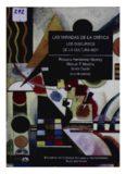 Las miradas de la crítica : los discursos de la cultura hoy / Rosaura Hernández Monroy, Manuel F.