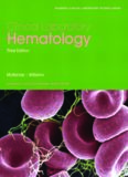 Clinical Laboratory Hematology (3rd Edition)