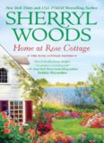 Home at Rose Cottage (Three Down the Aisle & What's Cooking)