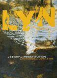 Lyn. A Story of Prostitution