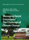 Managing Forest Ecosystems: The Challenge of Climate Change (Managing Forest Ecosystems)
