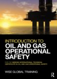 Introduction to Oil and Gas Operational Safety: for the NEBOSH International Technical Certificate in Oil and Gas Operational Safety