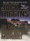 Higgins, Jack - Hour Before Midnight
