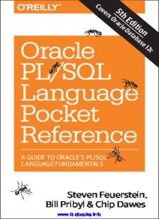 Oracle PL/SQL Language Pocket Reference, 5th Edition: A Guide to Oracle's PL/SQL Language Fundamentals