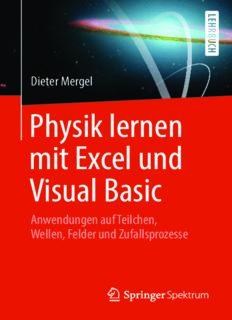Physik lernen mit Excel und Visual Basic: Anwendungen auf Teilchen, Wellen, Felder und Zufallsprozesse