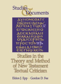 Studies in the Theory and Method of New Testament Textual Criticism (Studies and Documents 45)