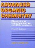Advanced Organic Chemistry Reactions, Mechanisms, and Structure
