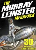 The Murray Leinster Megapack - (SSC)