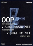 OOP with Microsoft Visual Basic .NET and Microsoft Visual C# .NET Step by Step