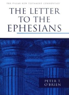 The Letter to the Ephesians (Pillar New Testament Commentary)