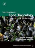 Introduction to Food Toxicology, Second Edition (Food Science and Technology)
