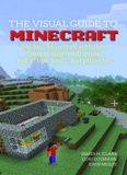 The Visual Guide to Minecraft: Dig into Minecraft with this (parent