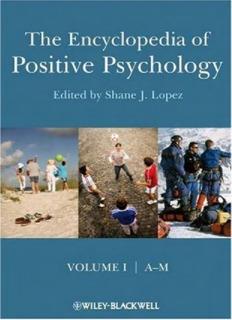The Encyclopedia of Positive Psychology (V 1-2) - Shane J. Lopez