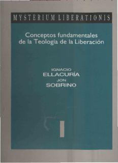 Mysterium Liberationis: Conceptos fundamentales de la teología de la liberación. Tomo I
