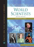 Encyclopedia of World Scientists (Facts on File Science Library)