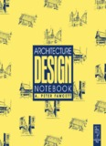 Architecture: Design Notebook