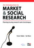 An Introduction to Market & Social Research: Planning & Using Research Tools & Techniques (Market