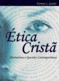 Ética Cristã: alternativas e questões contemporâneas