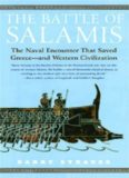 The battle of Salamis : the naval encounter that saved Greece--and Western civilization