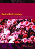 Medical Biotechnology: Achievements  Prospects and Perceptions