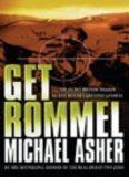 Get Rommel: The Secret British Mission to Kill Hitler's Greatest General