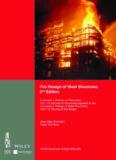 Fire design of steel structures: Eurocode 1: actions on structures, part 1-2: General actions - Actions on structures exposed to fire: Eurocode 3: design of steel structures, part 1-2: General rules - Structural fire design