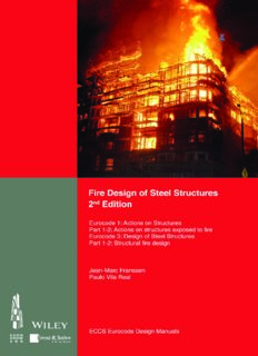 Fire design of steel structures: Eurocode 1: actions on structures, part 1-2: General actions - Actions on structures exposed to fire: Eurocode 3: design of steel structures, part 1-2: General rules - Structural fire design