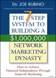 The 7 Steps Success System To Building A $1000000 Network Marketing Dynasty.pdf