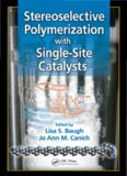 Stereoselective Polymerization With Single-Site Catalysts Baugh Canich