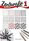 Zentangle Basics, Expanded Workbook Edition  A Creative Art Form Where All You Need is Paper