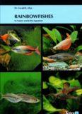 Rainbowfishes  In Nature and in the Aquarium