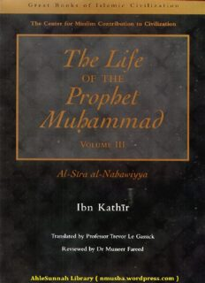 Al-Sira al-Nabawiyya (The Life of the Prophet Muhammad), Volume III. Traslated by Trevor Le Gassick