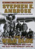 Ambrose, Stephen - The Wild Blue