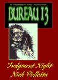 Nick Pollotta - Bureau 13 - Judgment-Night