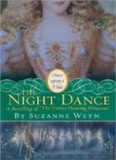 The Night Dance- A Retelling of The Twelve Dancing Princesses