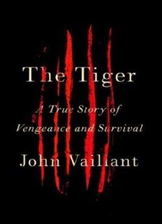The Tiger  A True Story of Vengeance and Survival ( PDFDrive