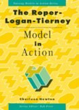 The Roper-Logan-Tierney Model in Action