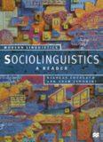 Sociolinguistics: A Reader