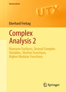 Complex Analysis 2: Riemann Surfaces, Several Complex Variables, Abelian Functions, Higher Modular Functions