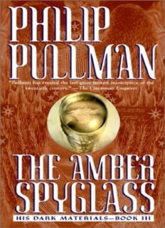 His Dark Materials 03 - The Amber Spyglass