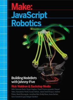 Make  javascript Robotics  Building NodeBots with Johnny-Five, Raspberry Pi, Arduino, and BeagleBone