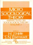 Perspectives on Sociological Theory, Vol. 2: Micro-Sociological Theory
