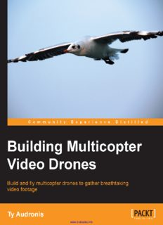 Building Multicopter Video Drones: Build and fly multicopter drones to gather breathtaking video footage