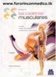 Las cadenas musculares tomo II lordosis, cifosis, escoliosis y deformaciones torácicas